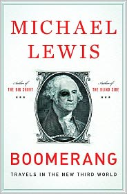 Boomerang: Travels in the New Third World by Michael Lewis